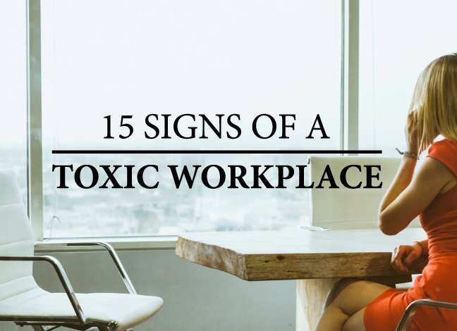 15-Signs-Of-A-Toxic-Workplace-6