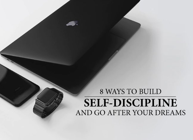 build self discipline go after dreams