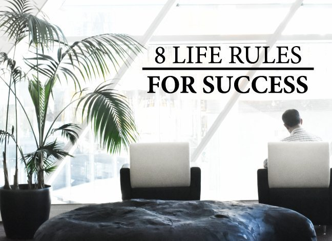 8-Life-Rules-For-Success-5