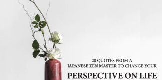 change your perspective on life quotes Japanese Zen Master