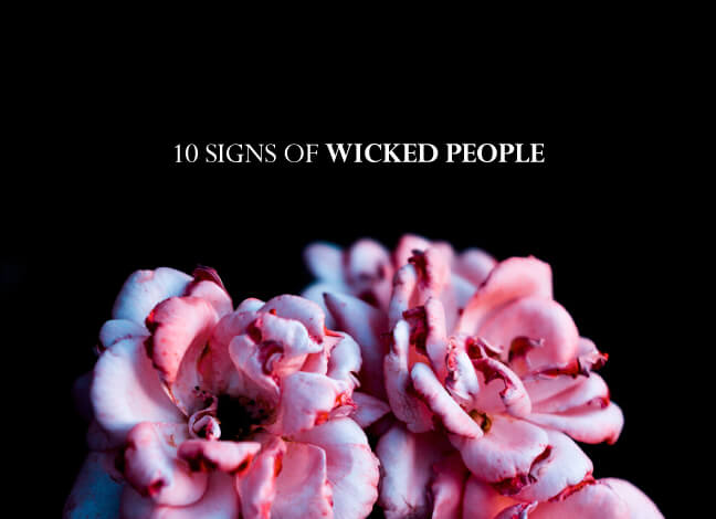 signs of wicked people