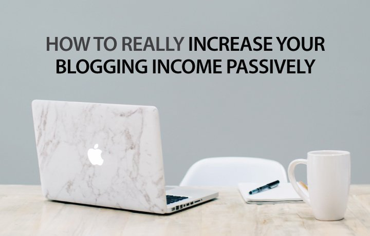 Increase-blogging-income-passively-2