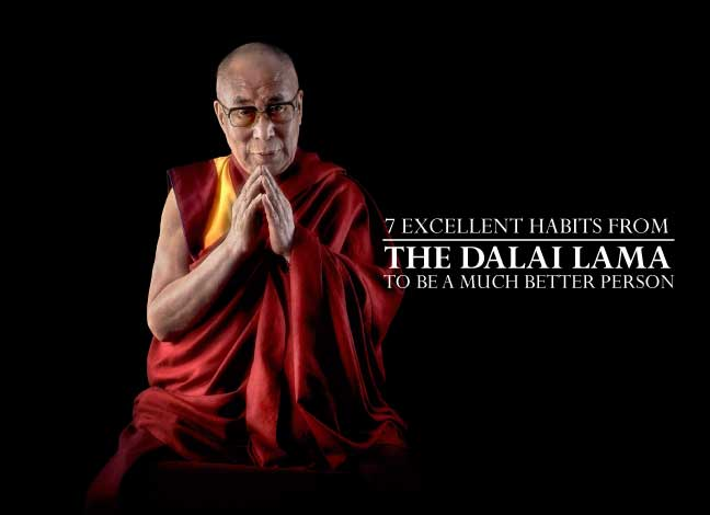 habits from Dalai Lama to be a much better person