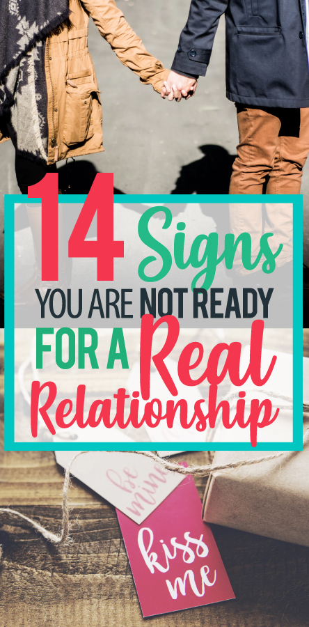 signs you're not ready for a relationship