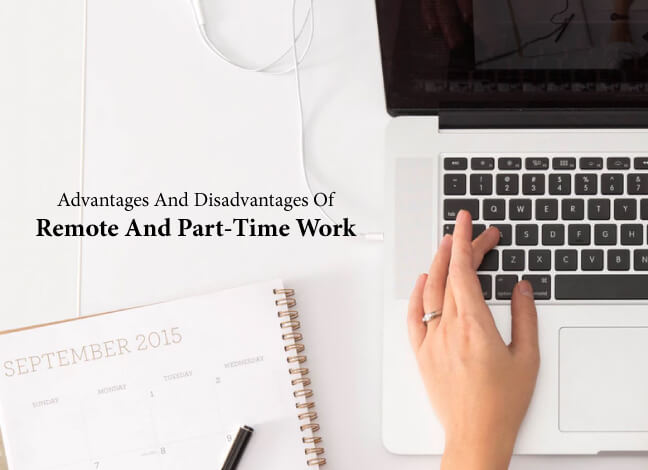 advantages disadvantages remote part-time work