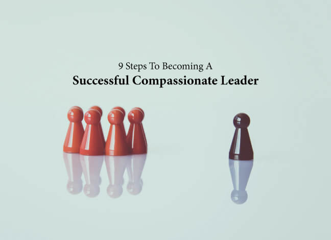 successful compassionate leadership