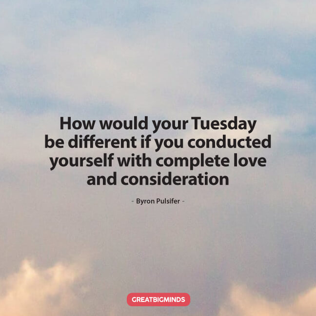 91 Tuesday Morning Quotes For Motivation And Positivity