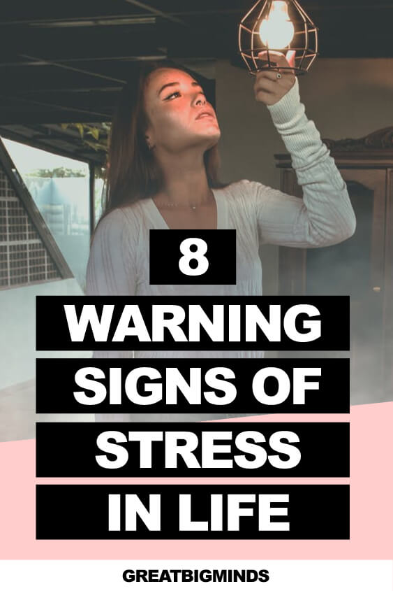 Warning Signs Of Stress In Your Life