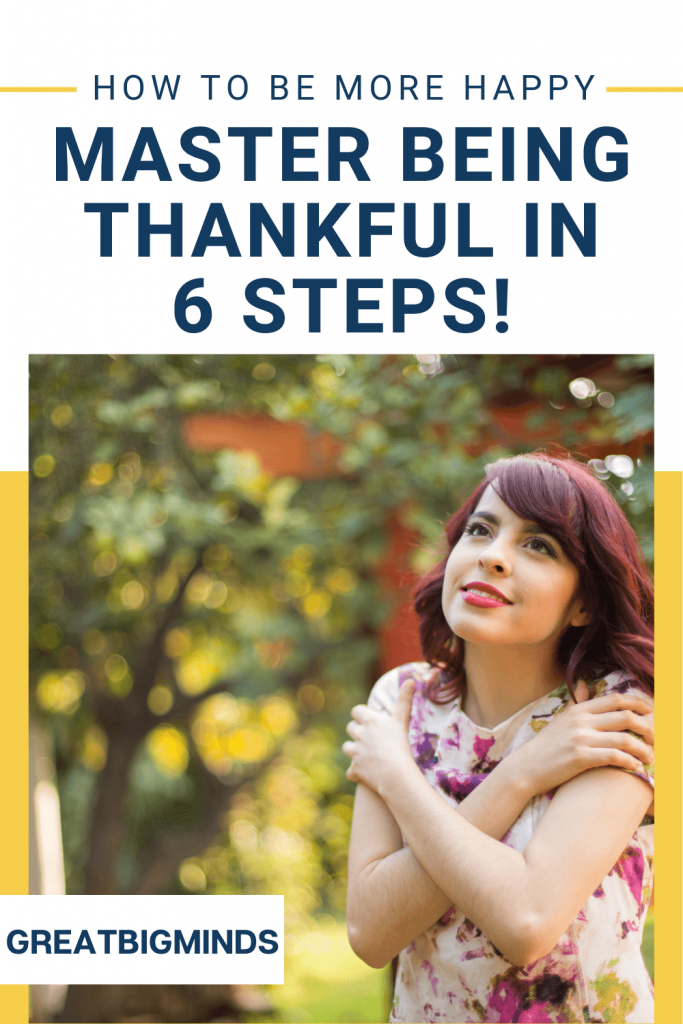 How to Master Being Thankful