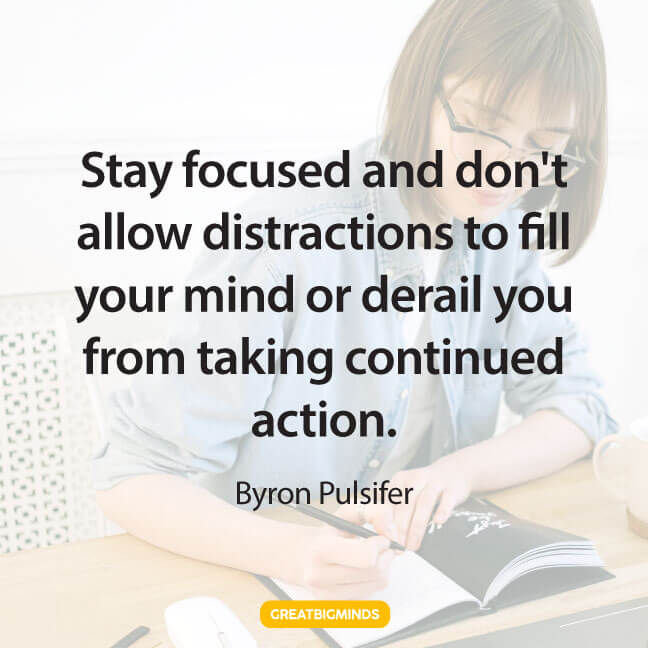 action stay focused quotes