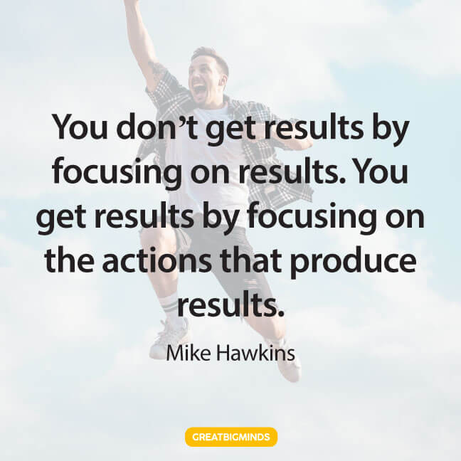 actions stay focused quotes