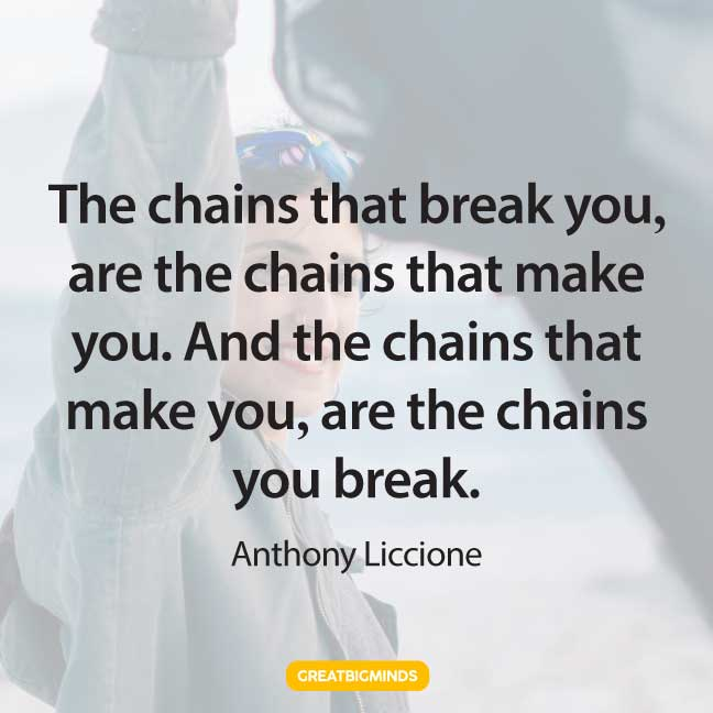 break chain walking away quotes