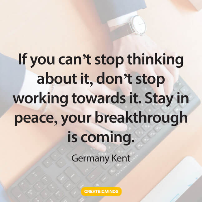 breakthrough stay focused quotes