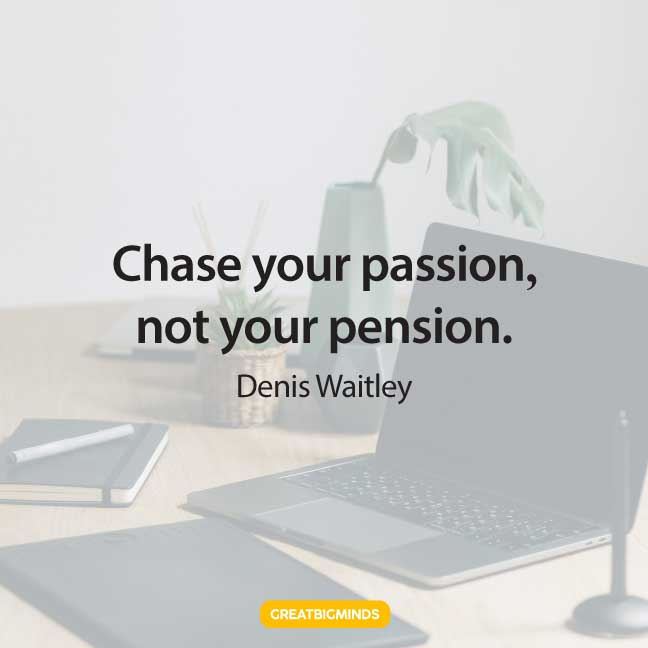 chase passion quotes