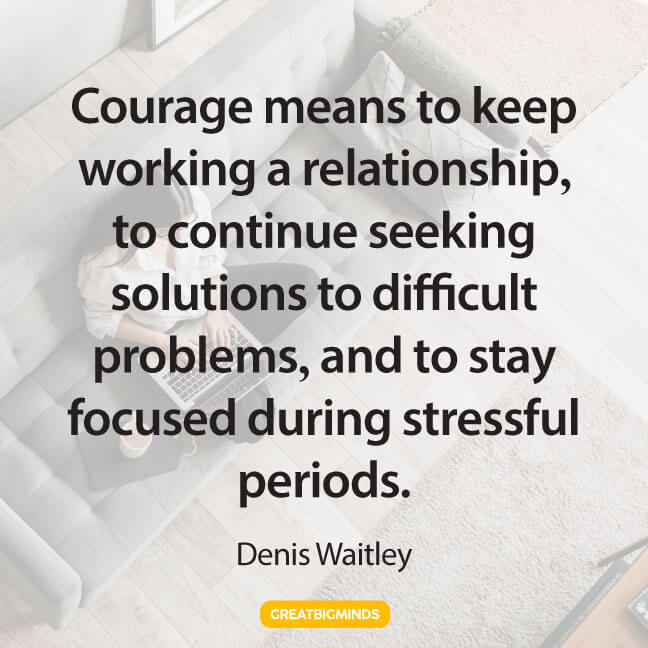 courage stay focused quotes