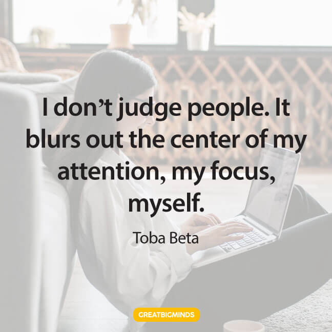 dont judge stay focused quotes
