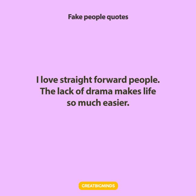 drama fake people quotes