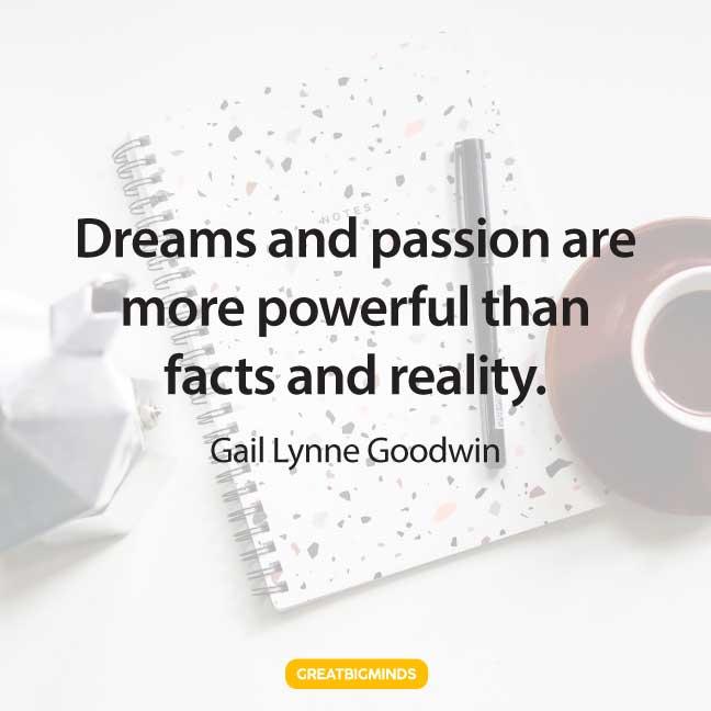 dreams passion quotes