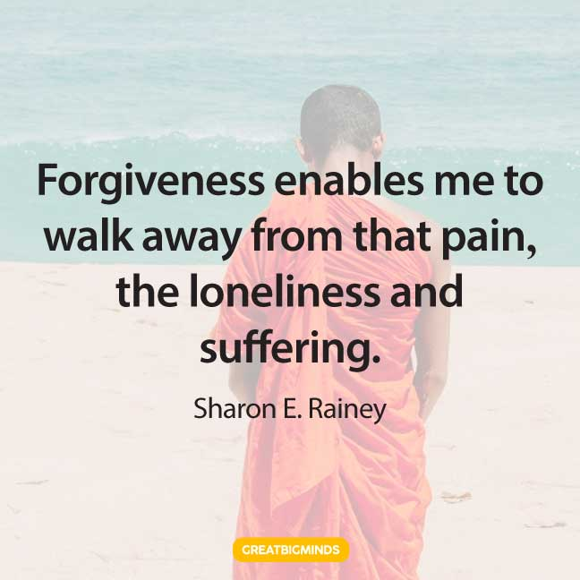 forgiveness walking away quotes