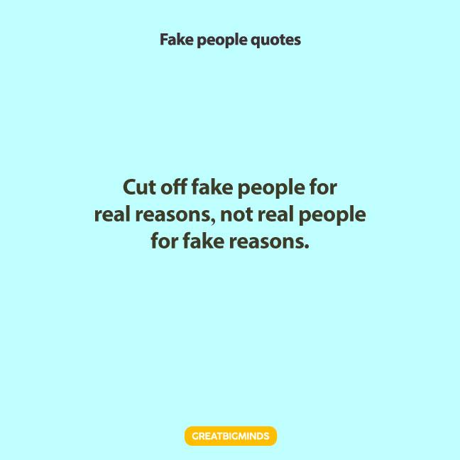 inspiring fake people quotes