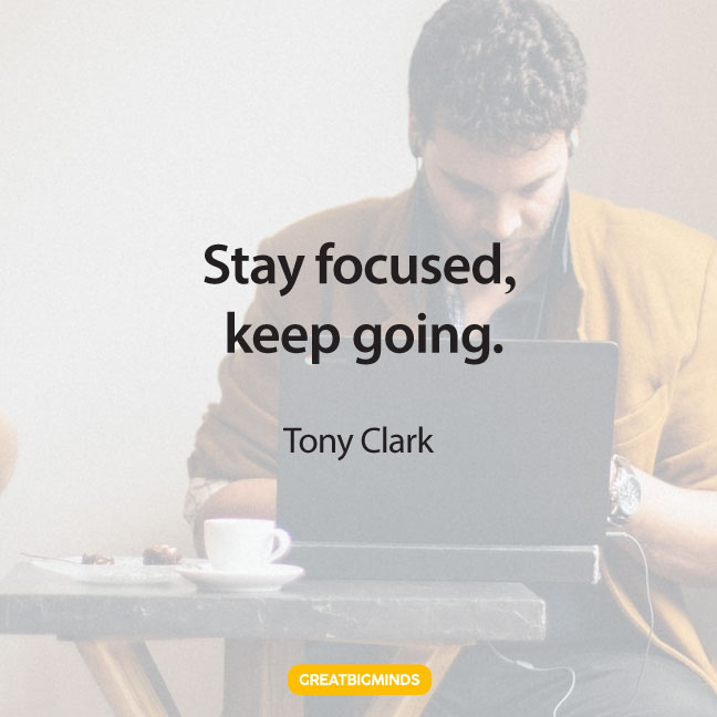 keep-going-stay-focused-quotes