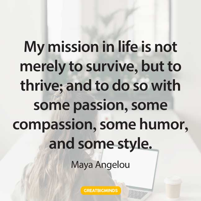 maya angelou passion quotes