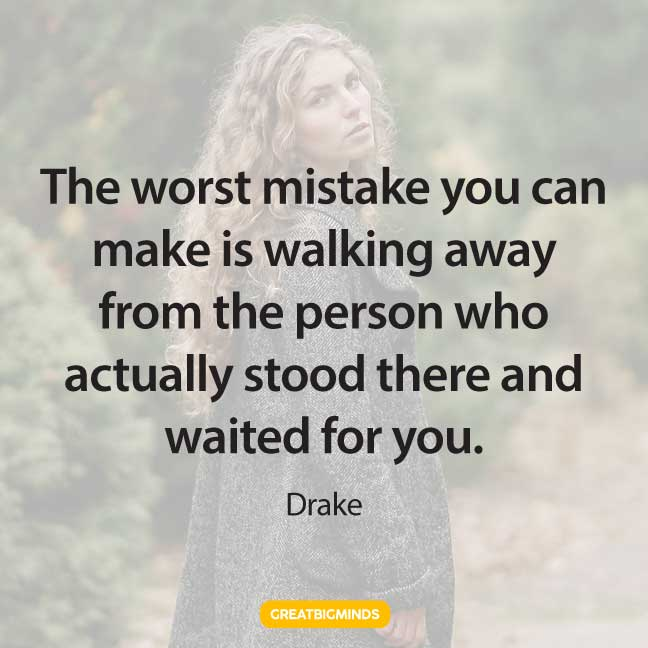 mistake walking away quotes
