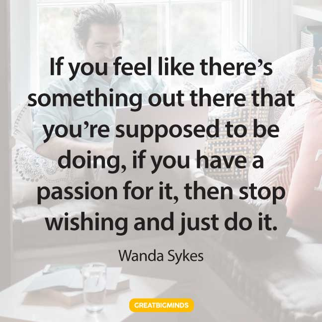 my passion quotes