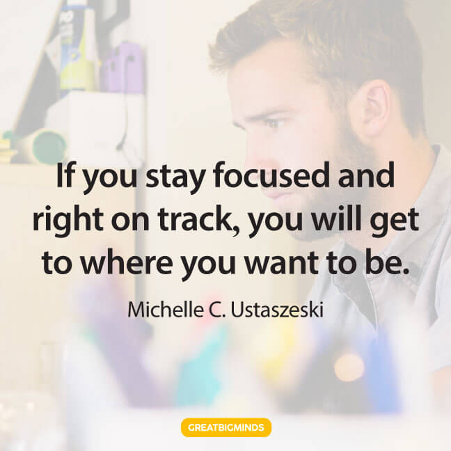 on track stay focused quotes