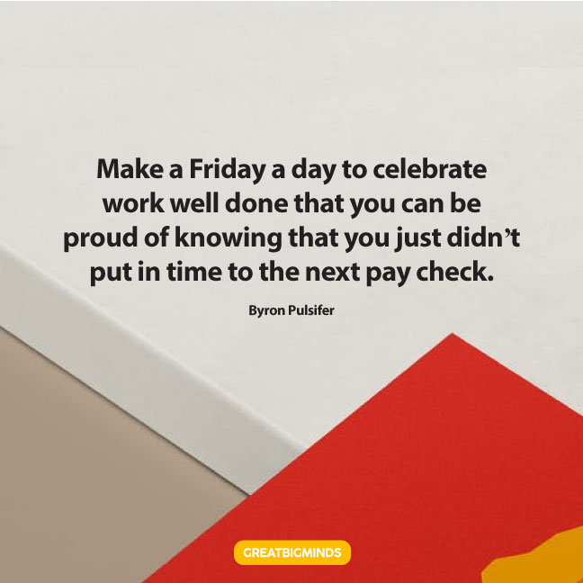 proud happy friday quotes
