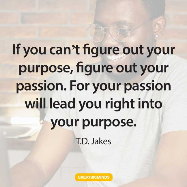 purpose passion quotes