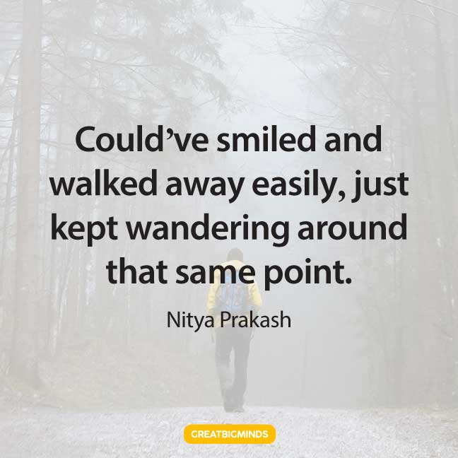 smile walking away quotes
