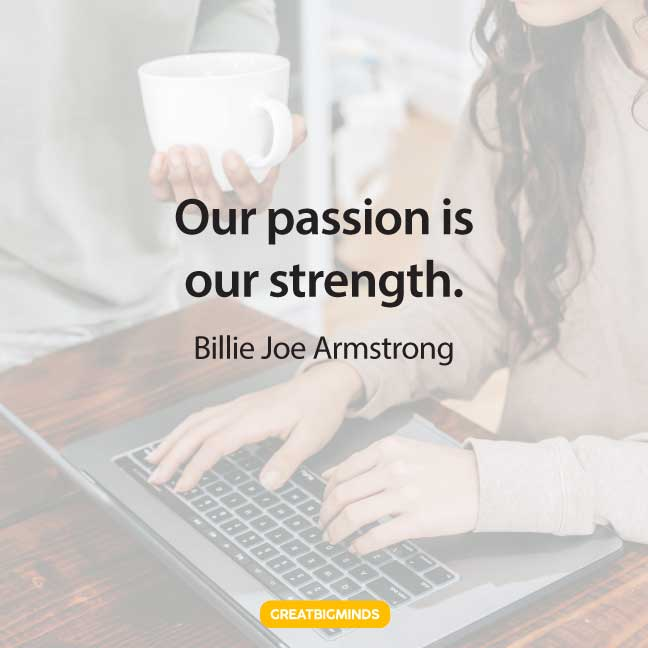 strength passion quotes
