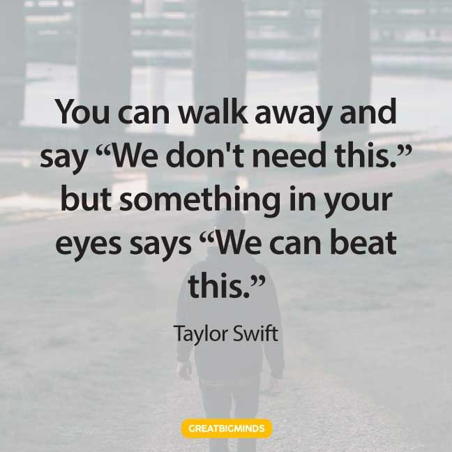 taylor swift walking away quotes