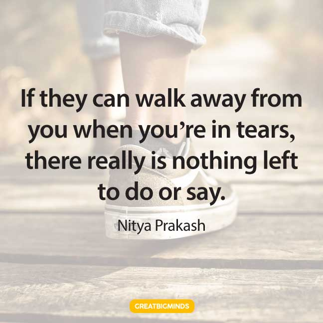 tears walking away quotes