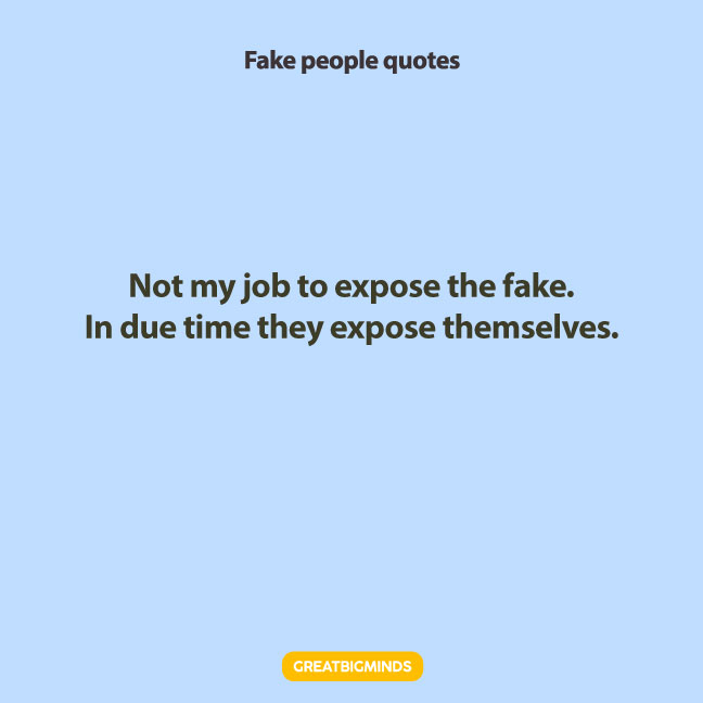time fake people quotes