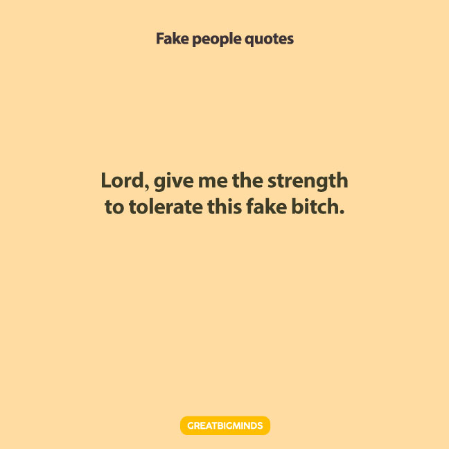 tolerate fake people quotes