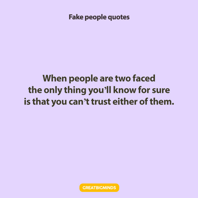 trust fake people quotes