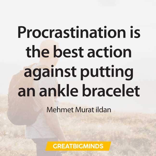 action quotes about procrastination