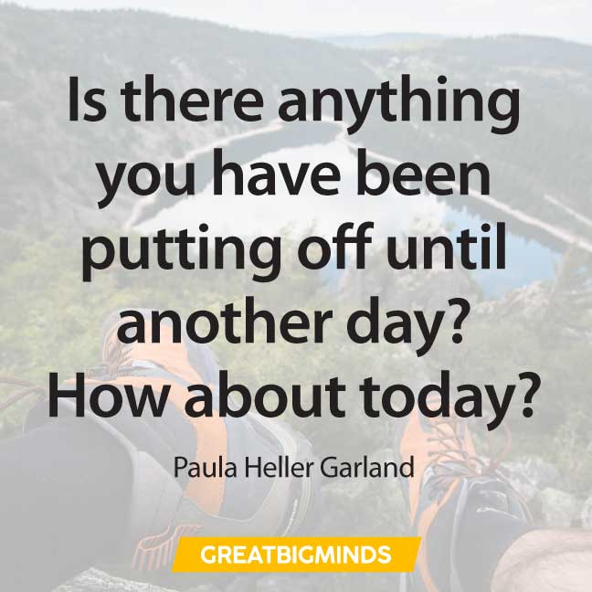 today quotes about procrastination