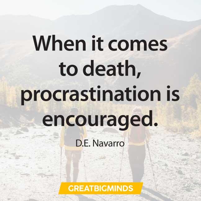 best quotes about procrastination