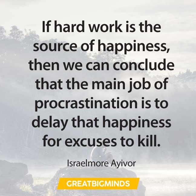 hard work quotes about procrastination